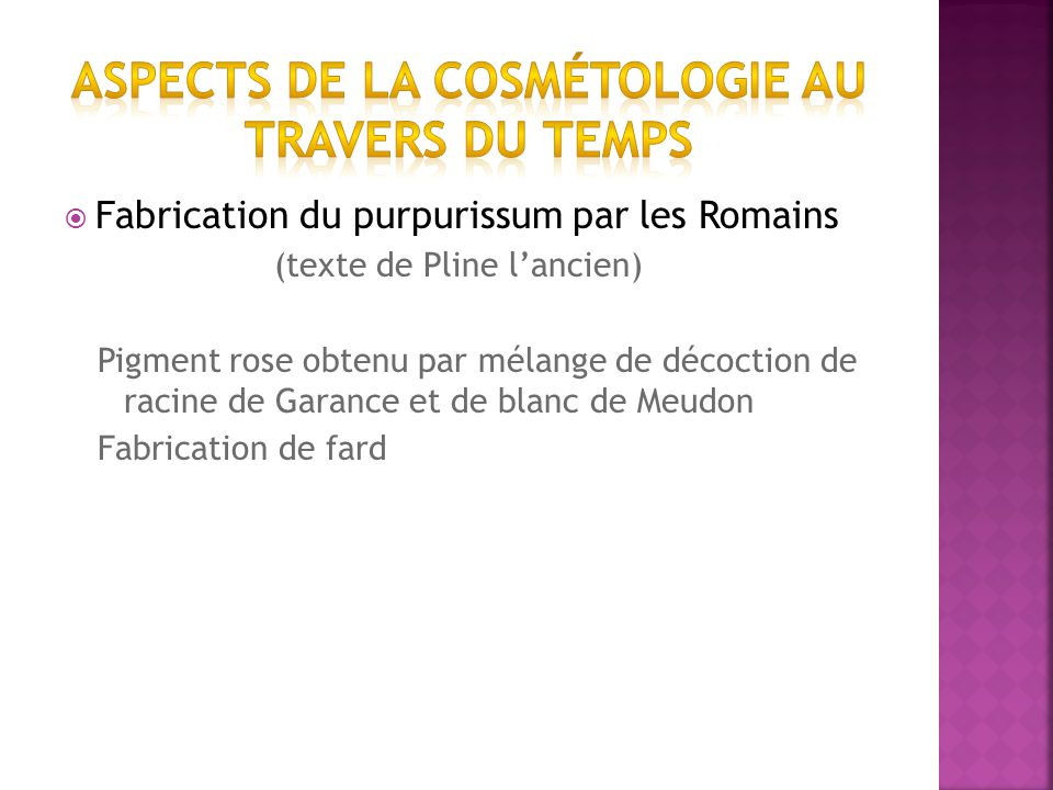 Aspects de la cosmétologie au travers du temps