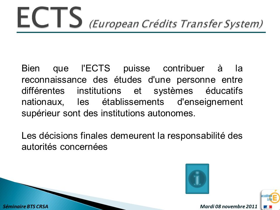 ECTS (European Crédits Transfer System)