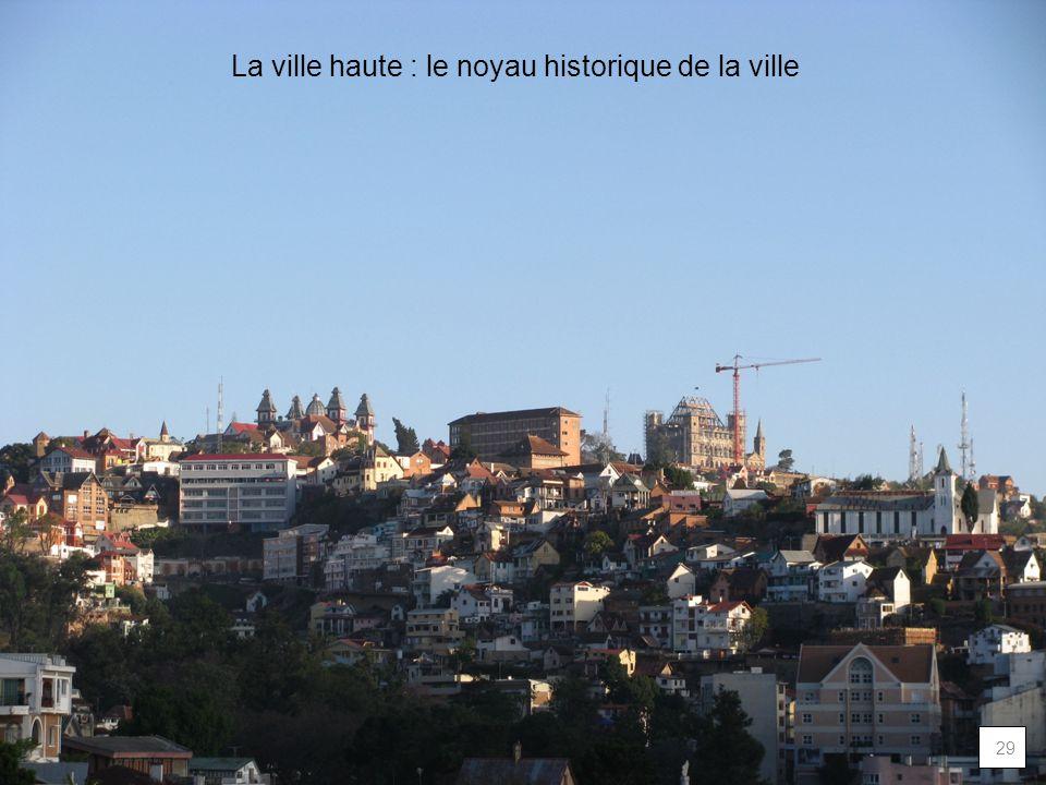 La ville haute : le noyau historique de la ville