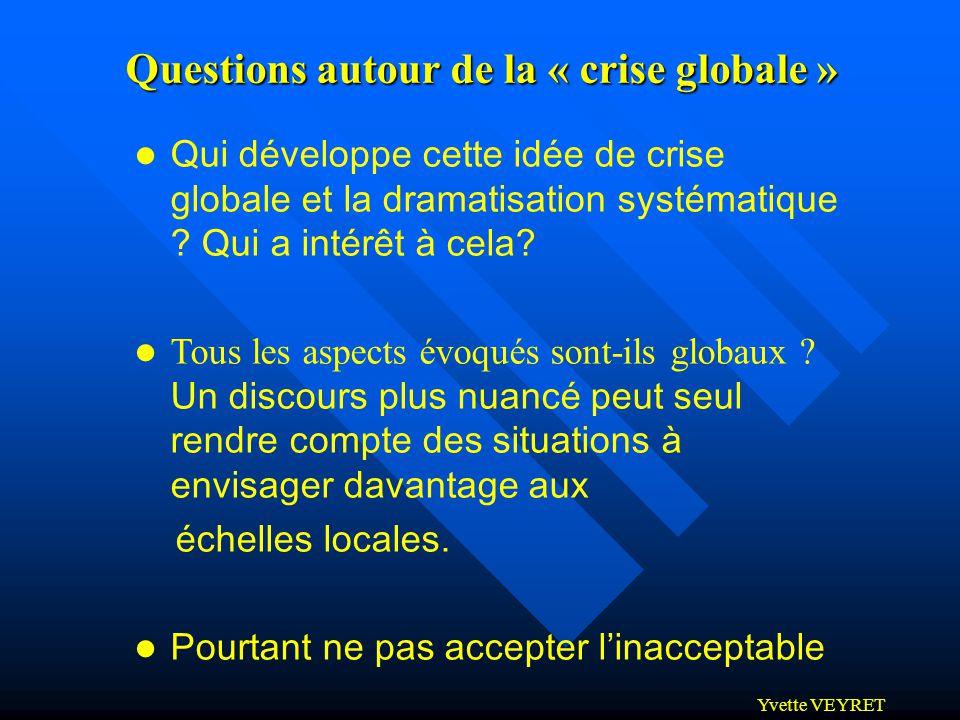 Questions autour de la « crise globale »