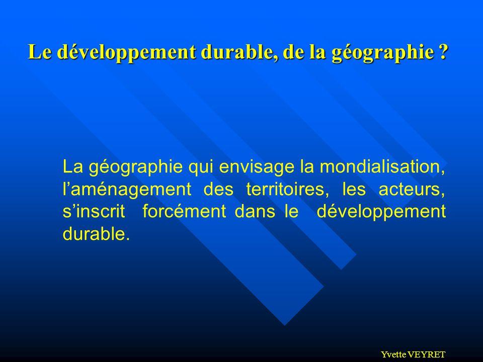 Le développement durable, de la géographie
