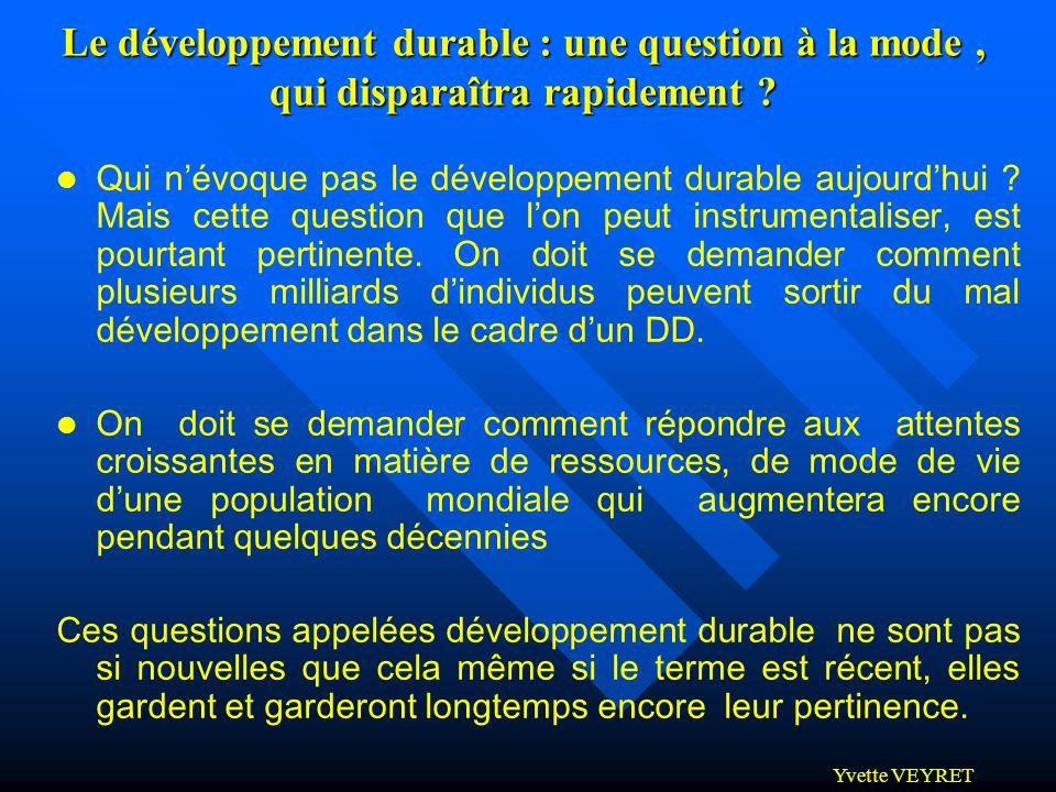 Le développement durable : une question à la mode , qui disparaîtra rapidement