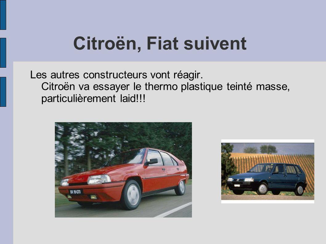 Citroën, Fiat suivent Les autres constructeurs vont réagir.