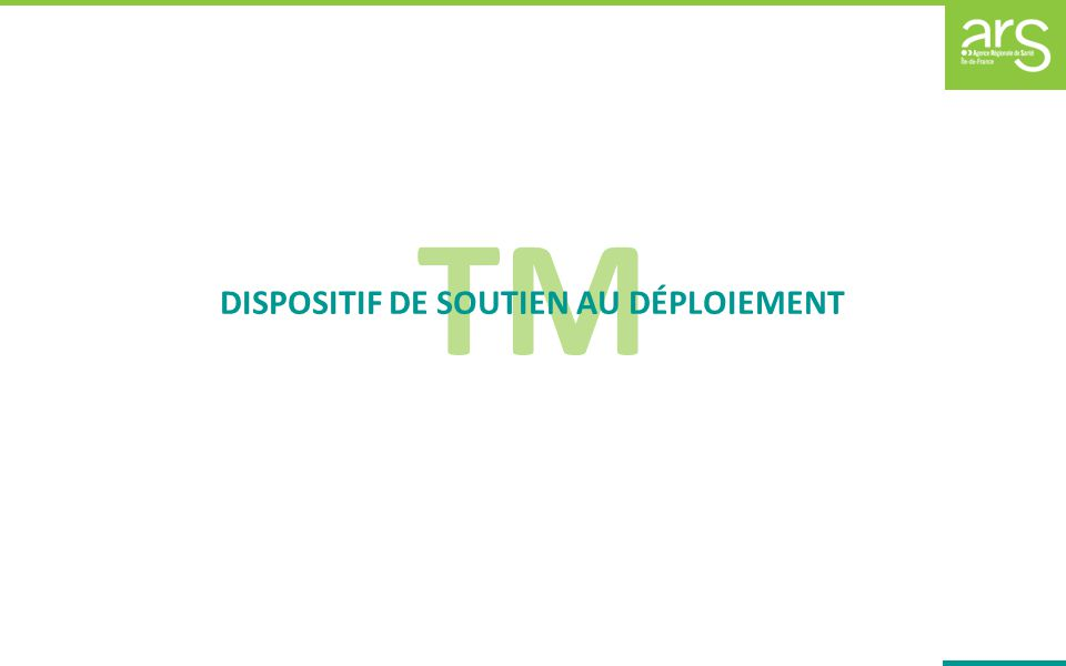 DISPOSITIF DE SOUTIEN AU DÉPLOIEMENT