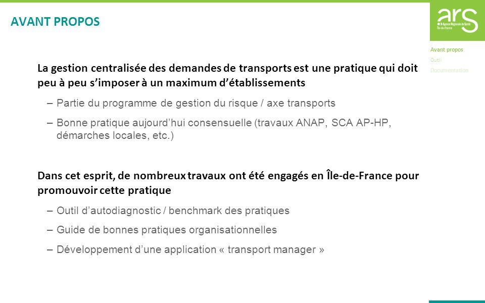 AVANT PROPOS La gestion centralisée des demandes de transports est une pratique qui doit peu à peu s'imposer à un maximum d'établissements.