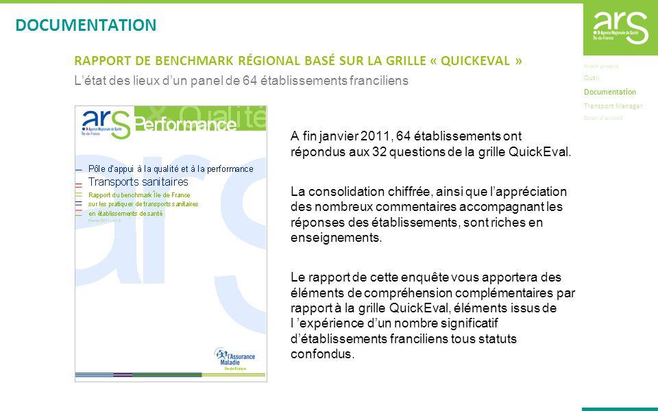 DOCUMENTATION RAPPORT DE BENCHMARK RÉGIONAL BASÉ SUR LA GRILLE « QUICKEVAL » L'état des lieux d'un panel de 64 établissements franciliens.