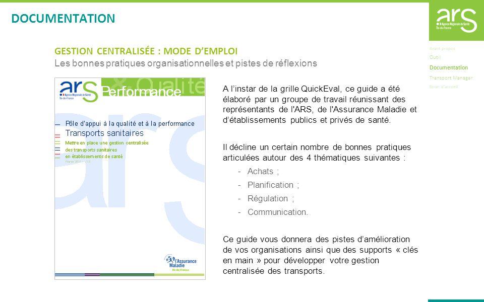 DOCUMENTATION GESTION CENTRALISÉE : MODE D'EMPLOI