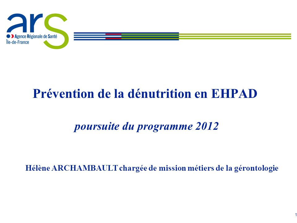 Prévention de la dénutrition en EHPAD poursuite du programme 2012