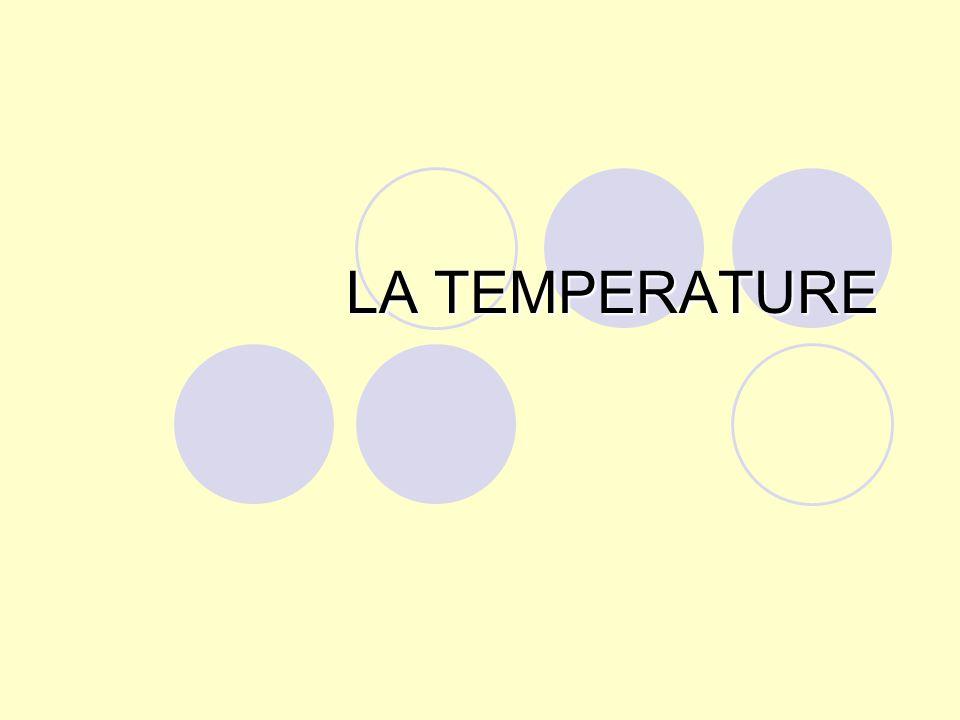LA TEMPERATURE