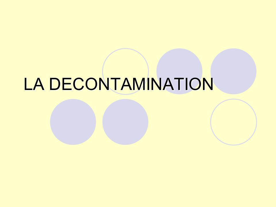 LA DECONTAMINATION