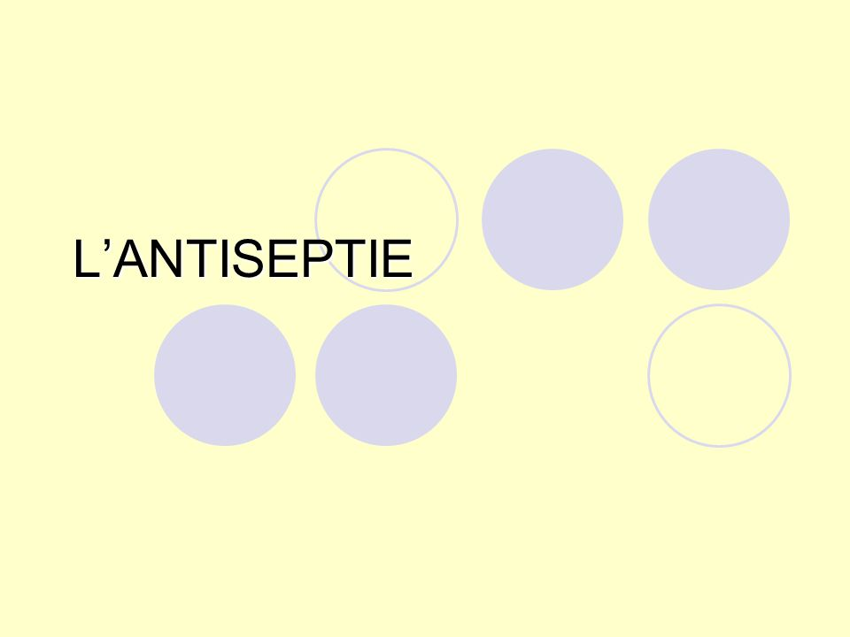 L'ANTISEPTIE