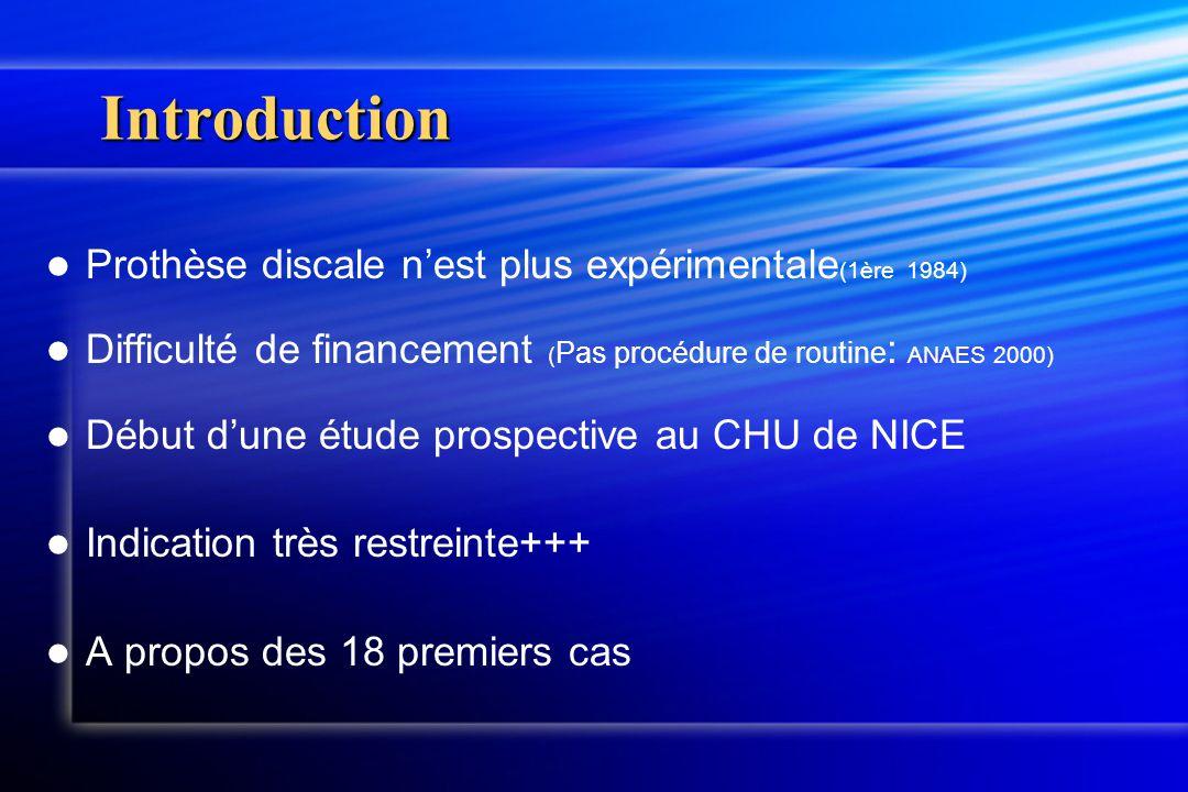 Introduction Prothèse discale n'est plus expérimentale(1ère 1984)