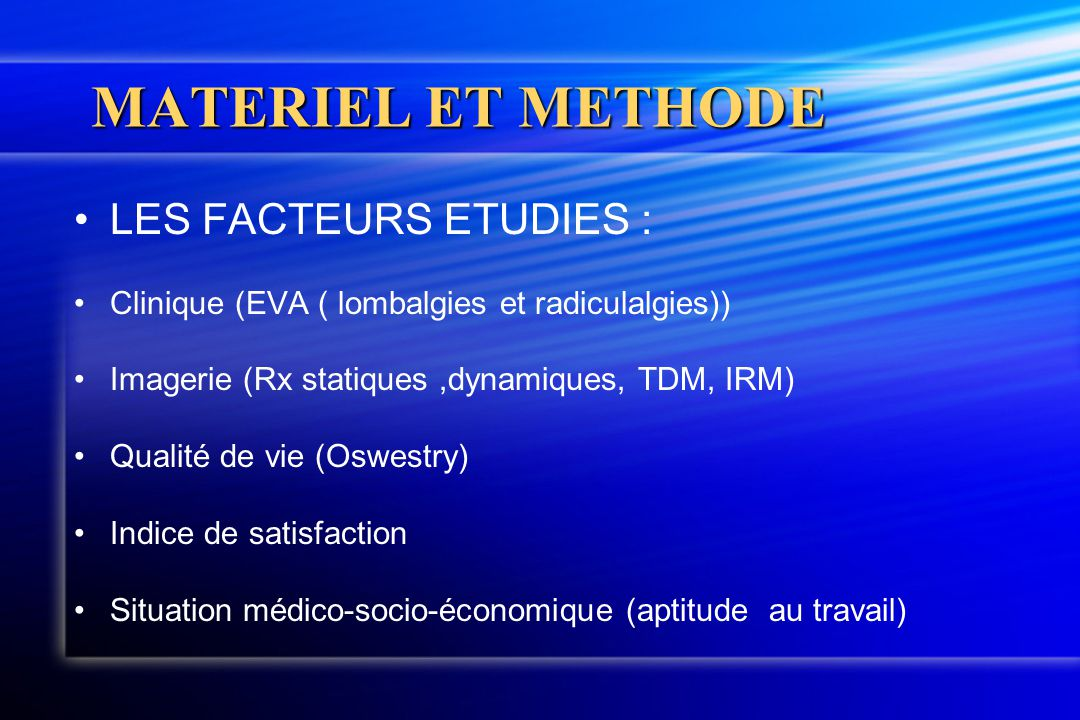 MATERIEL ET METHODE LES FACTEURS ETUDIES :