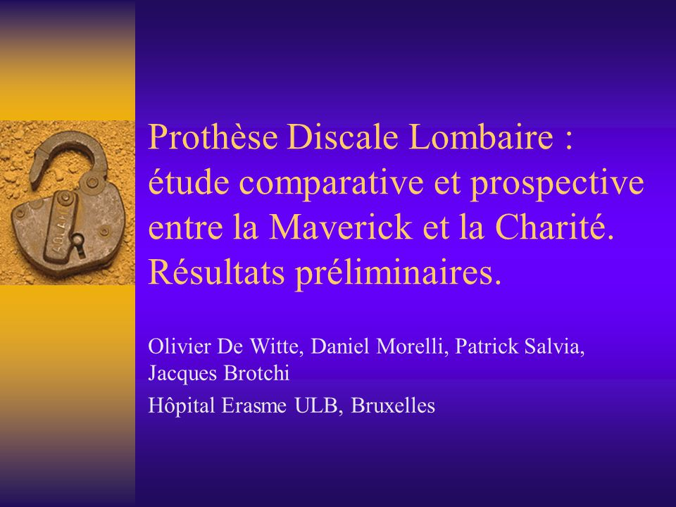 Prothèse Discale Lombaire : étude comparative et prospective entre la Maverick et la Charité. Résultats préliminaires.