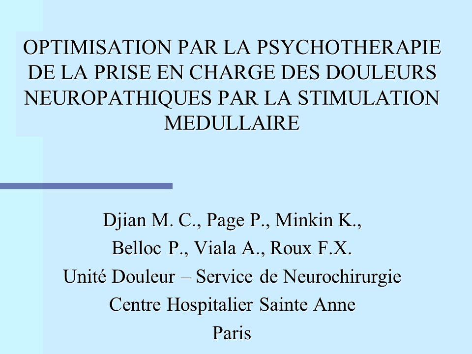 OPTIMISATION PAR LA PSYCHOTHERAPIE DE LA PRISE EN CHARGE DES DOULEURS NEUROPATHIQUES PAR LA STIMULATION MEDULLAIRE