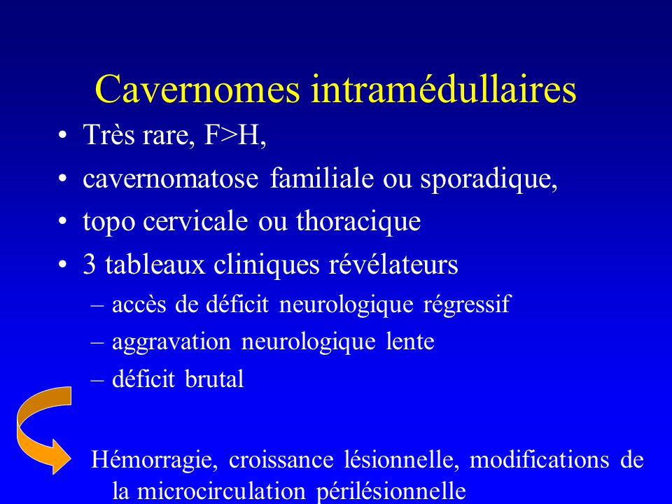 Cavernomes intramédullaires