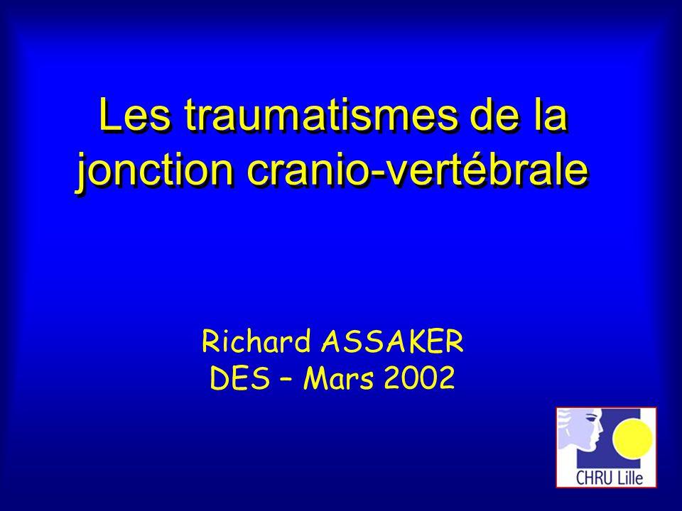 Les traumatismes de la jonction cranio-vertébrale