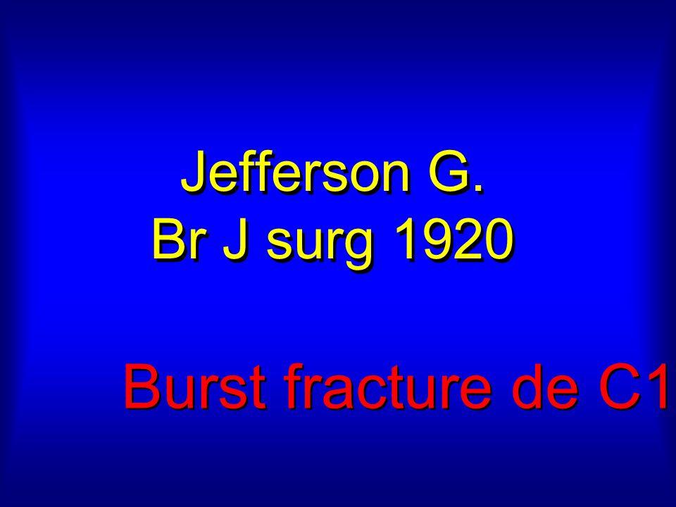 Jefferson G. Br J surg 1920 Burst fracture de C1