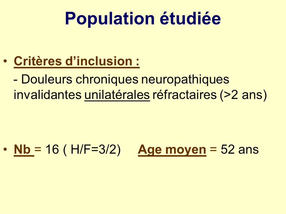 Population étudiée Critères d'inclusion :