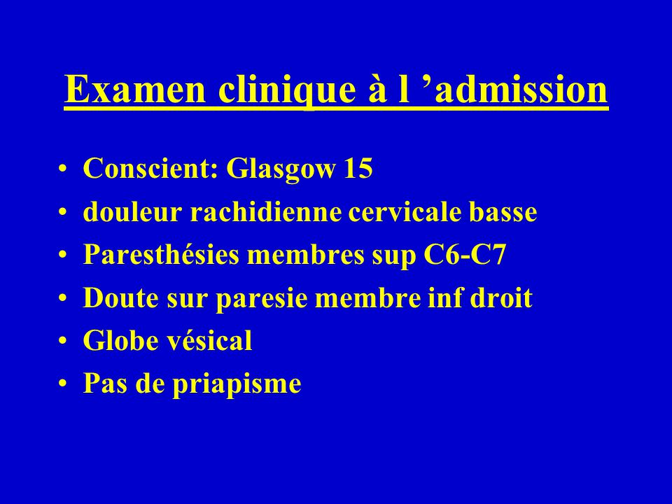 Examen clinique à l 'admission