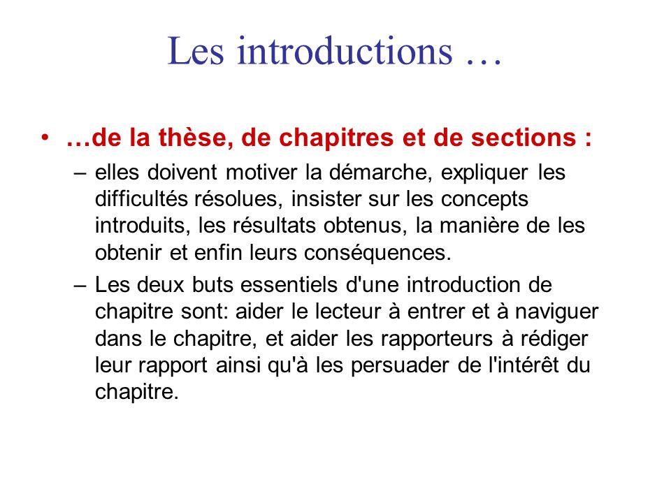 Les introductions … …de la thèse, de chapitres et de sections :