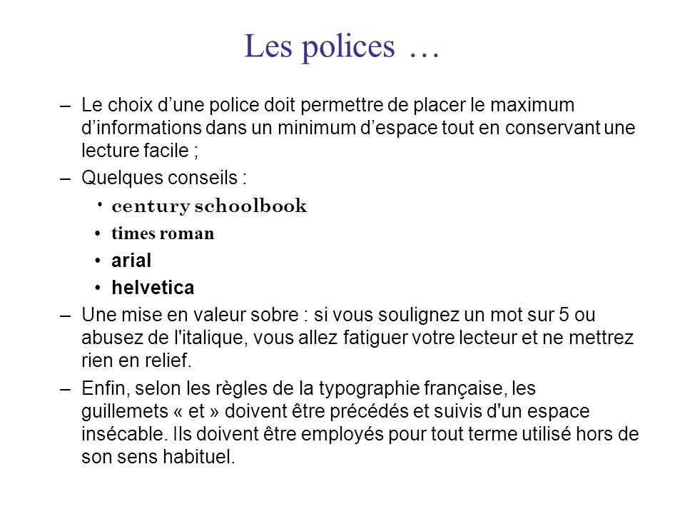 Les polices …