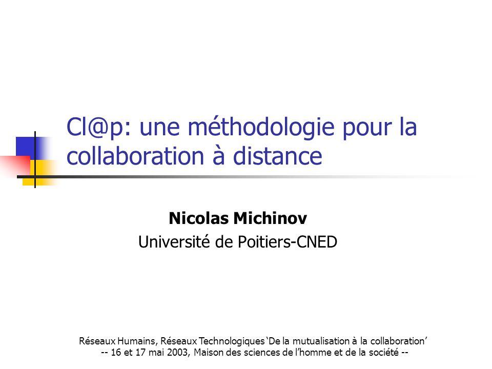 Cl@p: une méthodologie pour la collaboration à distance