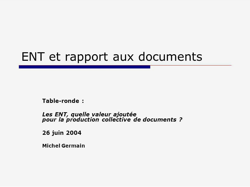 ENT et rapport aux documents