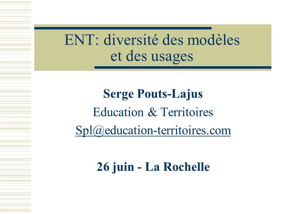 ENT: diversité des modèles et des usages