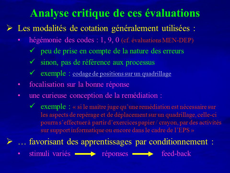 Analyse critique de ces évaluations