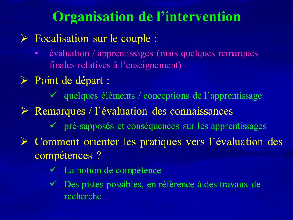 Organisation de l'intervention