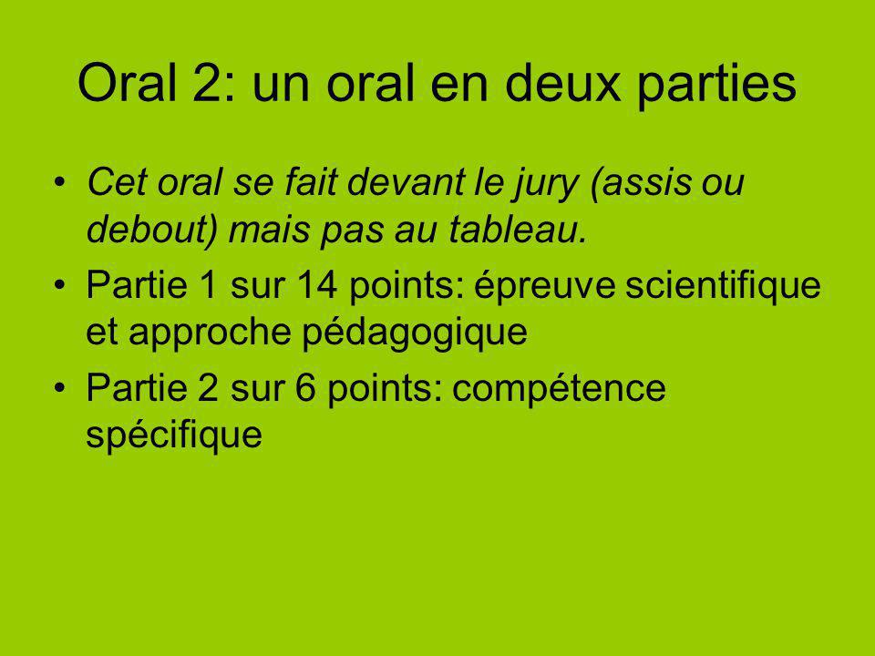 Oral 2: un oral en deux parties