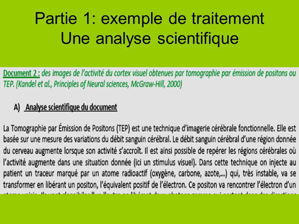 Partie 1: exemple de traitement Une analyse scientifique