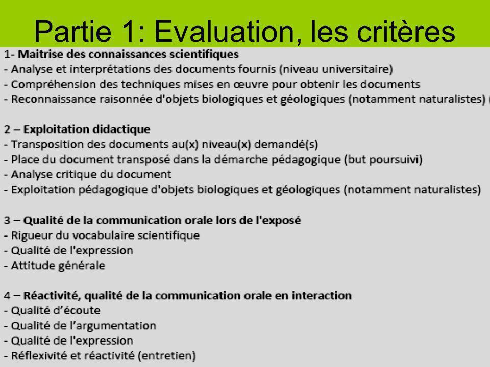 Partie 1: Evaluation, les critères