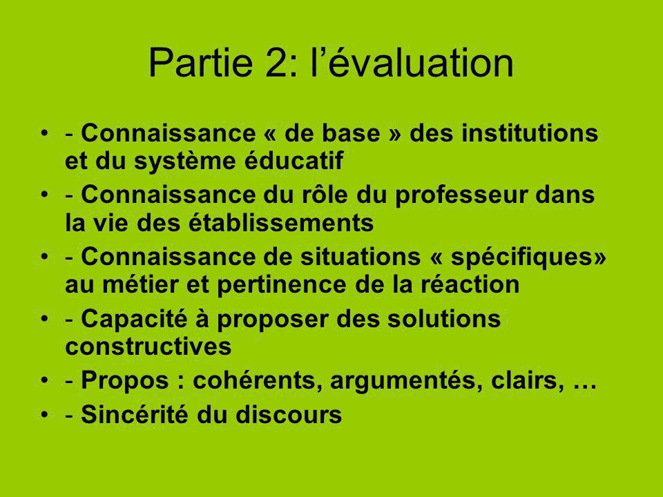 Partie 2: l'évaluation - Connaissance « de base » des institutions et du système éducatif.