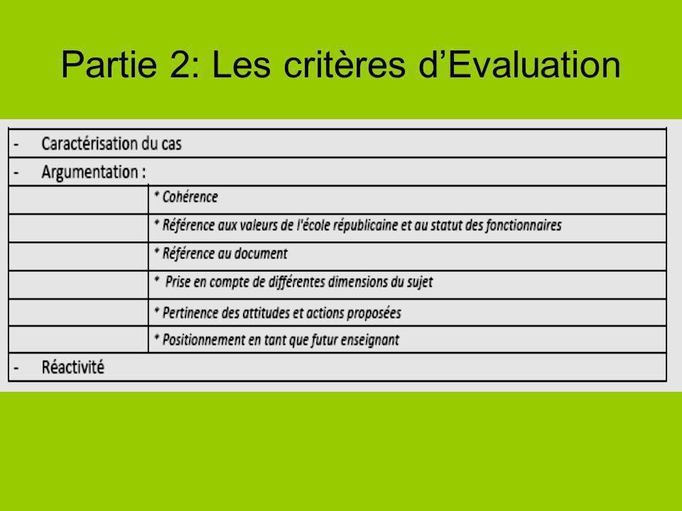 Partie 2: Les critères d'Evaluation