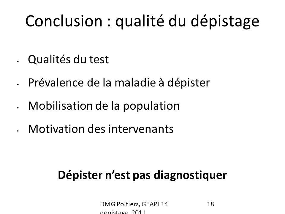 Conclusion : qualité du dépistage