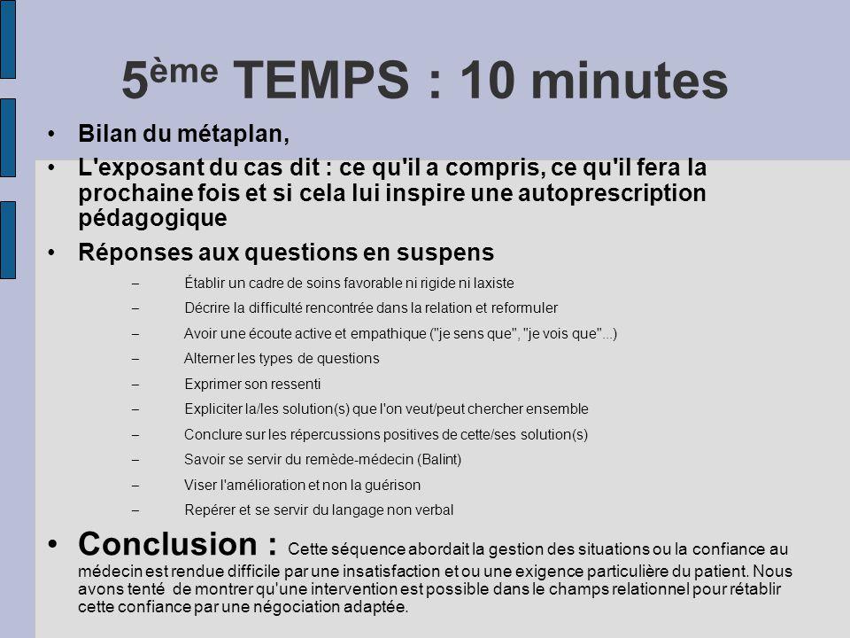 5ème TEMPS : 10 minutes Bilan du métaplan,
