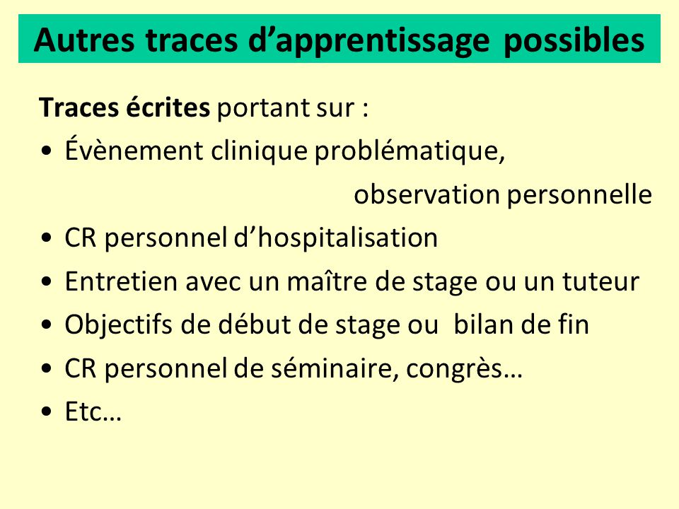 Autres traces d'apprentissage possibles
