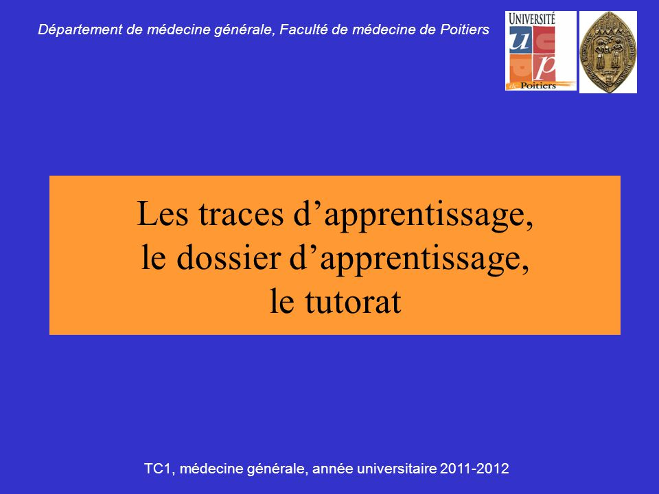 Les traces d'apprentissage, le dossier d'apprentissage, le tutorat
