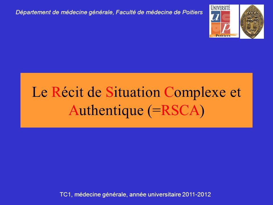 Le Récit de Situation Complexe et Authentique (=RSCA)