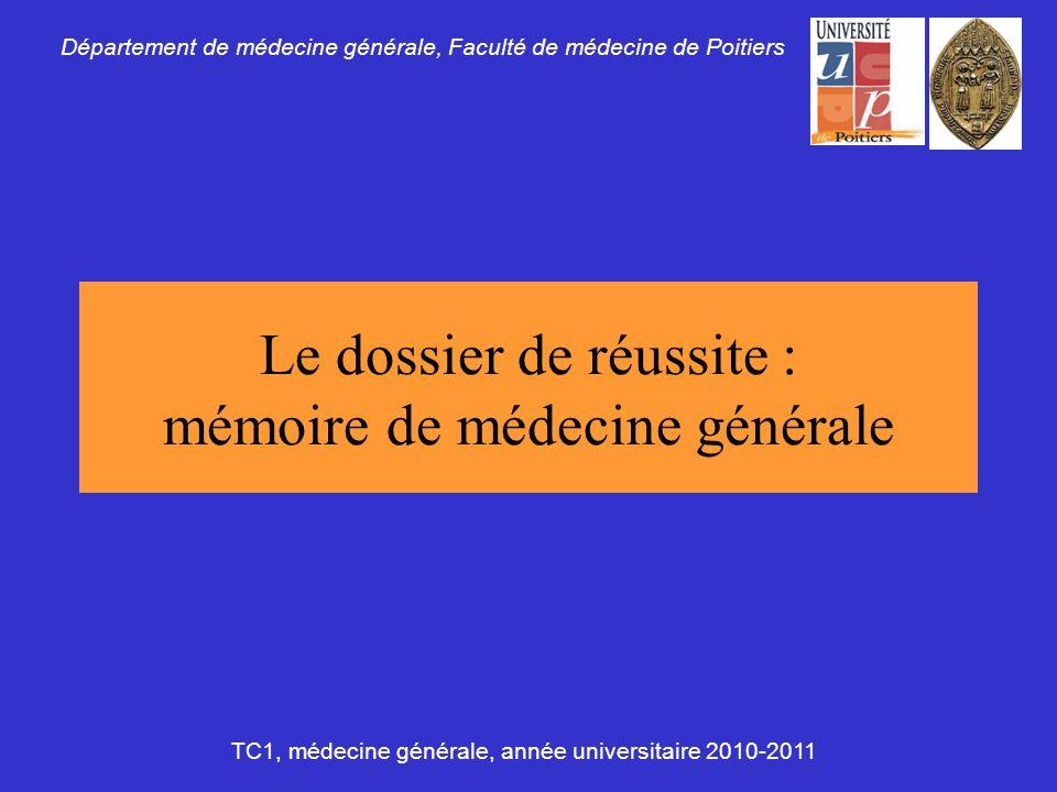 Le dossier de réussite : mémoire de médecine générale