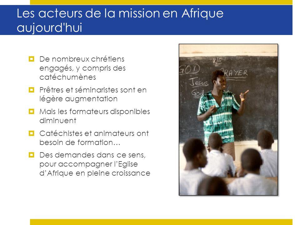 Les acteurs de la mission en Afrique aujourd hui