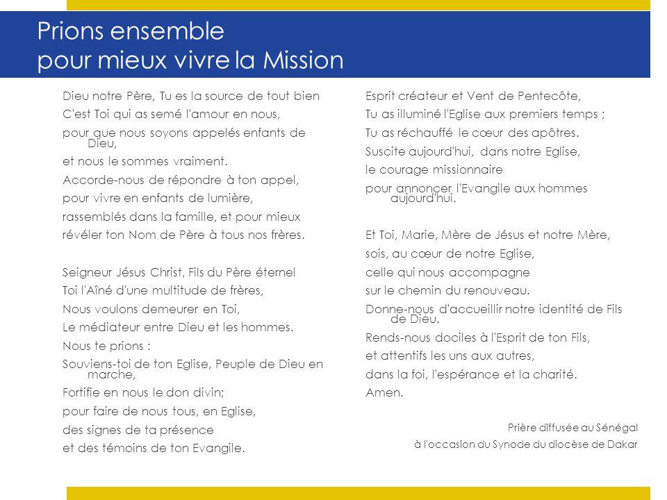 Prions ensemble pour mieux vivre la Mission