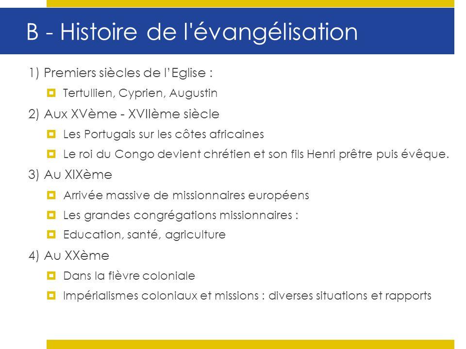 B - Histoire de l évangélisation