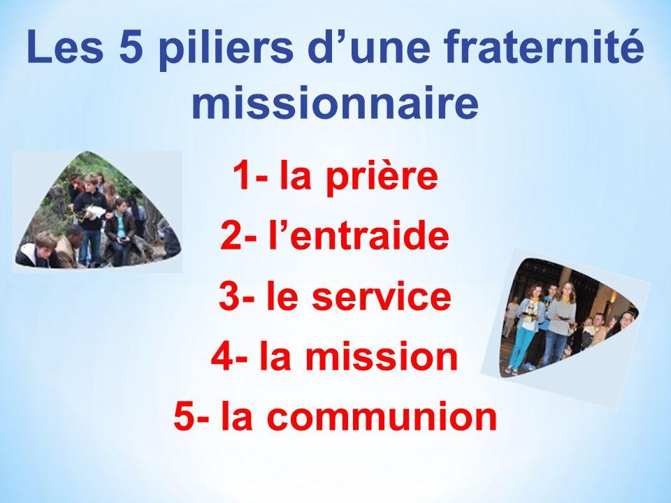 Les 5 piliers d'une fraternité missionnaire