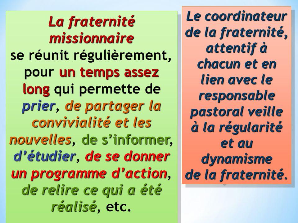 La fraternité missionnaire