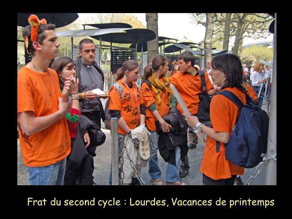 Frat du second cycle : Lourdes, Vacances de printemps