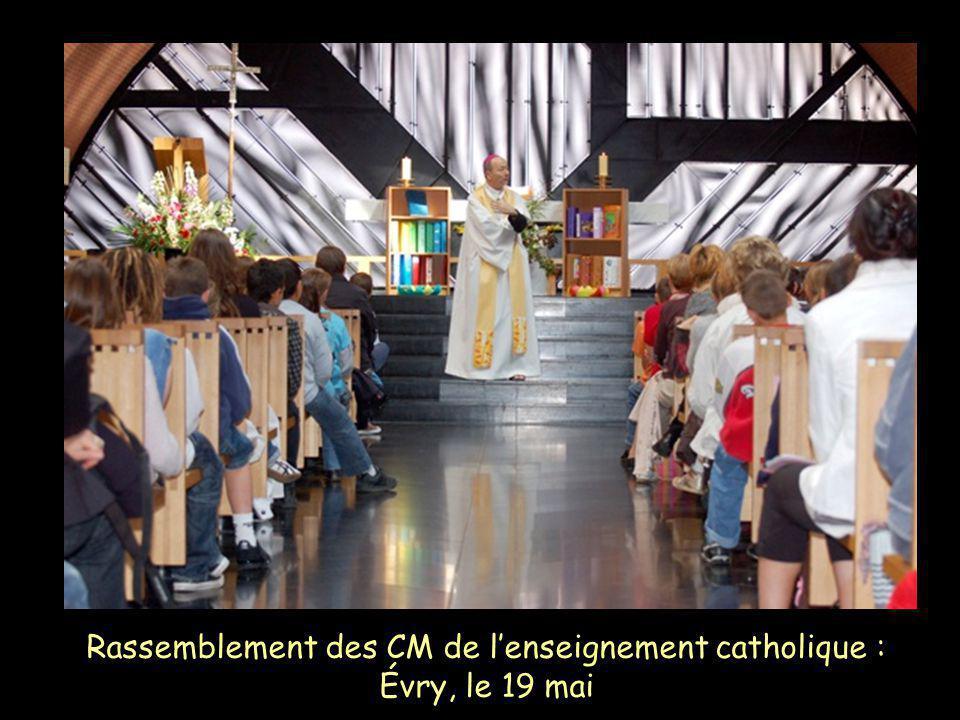 Rassemblement des CM de l'enseignement catholique : Évry, le 19 mai