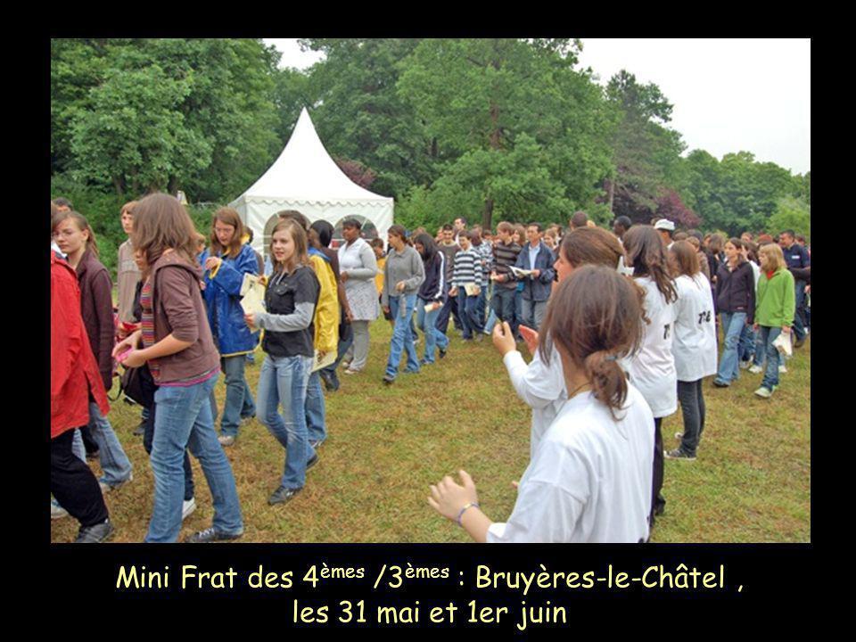 Mini Frat des 4èmes /3èmes : Bruyères-le-Châtel , les 31 mai et 1er juin